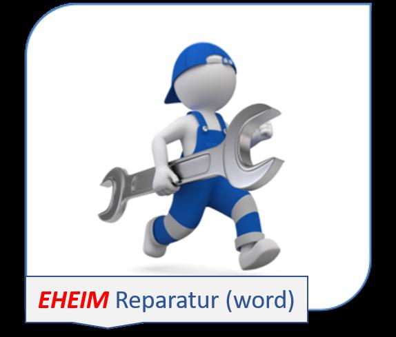 Reparatur - Autorisierter EHEIM - Service seit über 40 Jahren